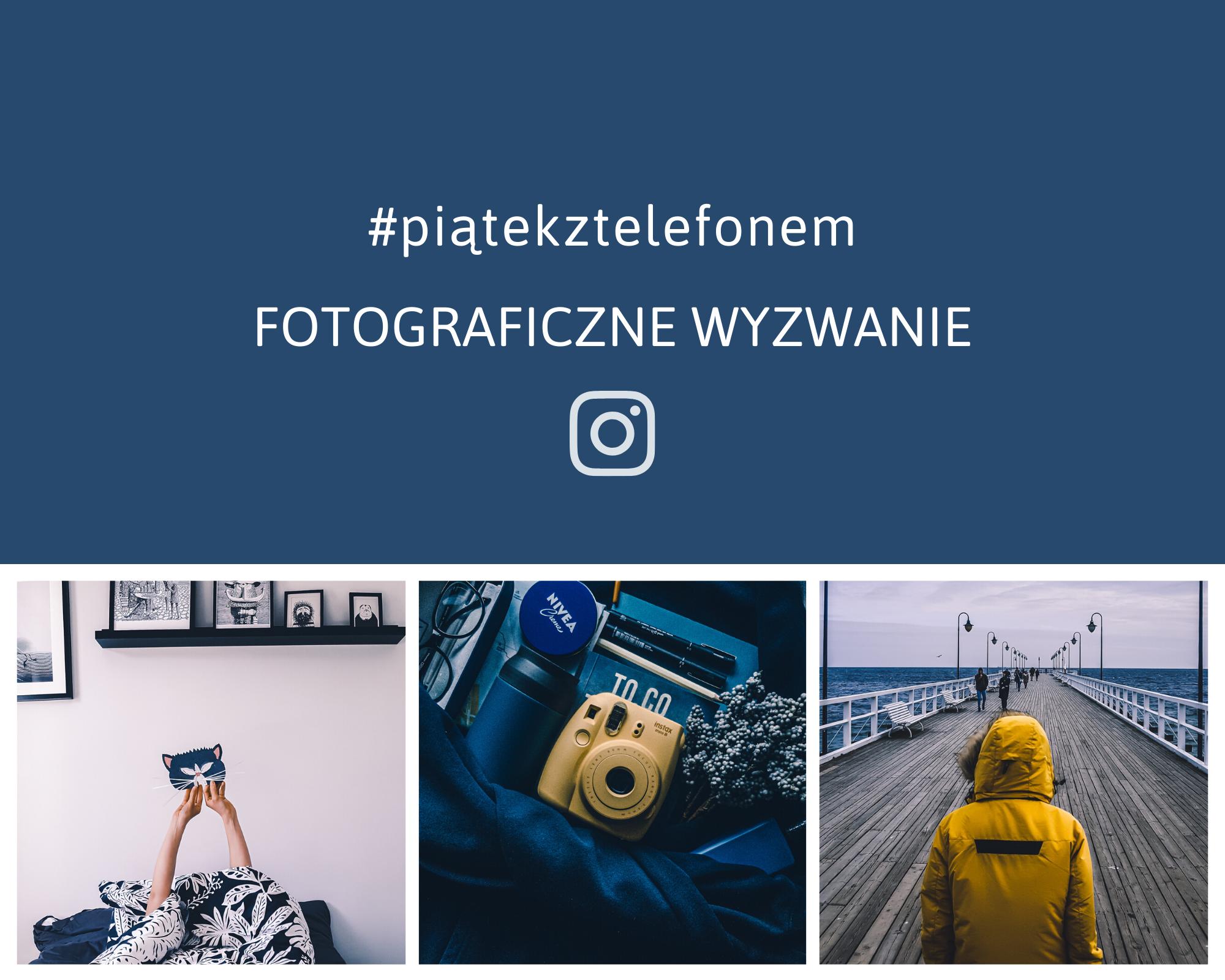 fotograficzne wyzwania na Instagramie