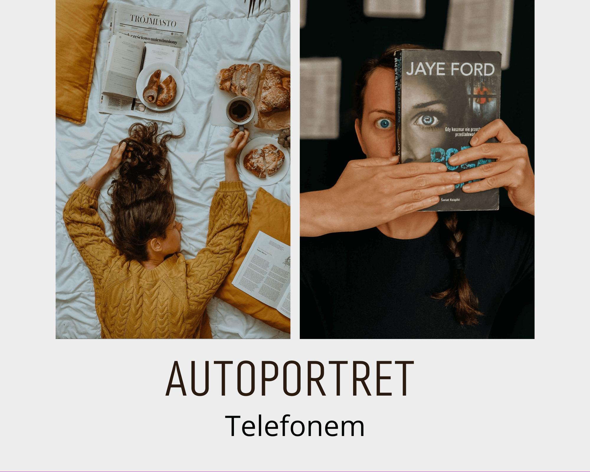 Jak zrobić ciekawy autoportret telefonem w domu