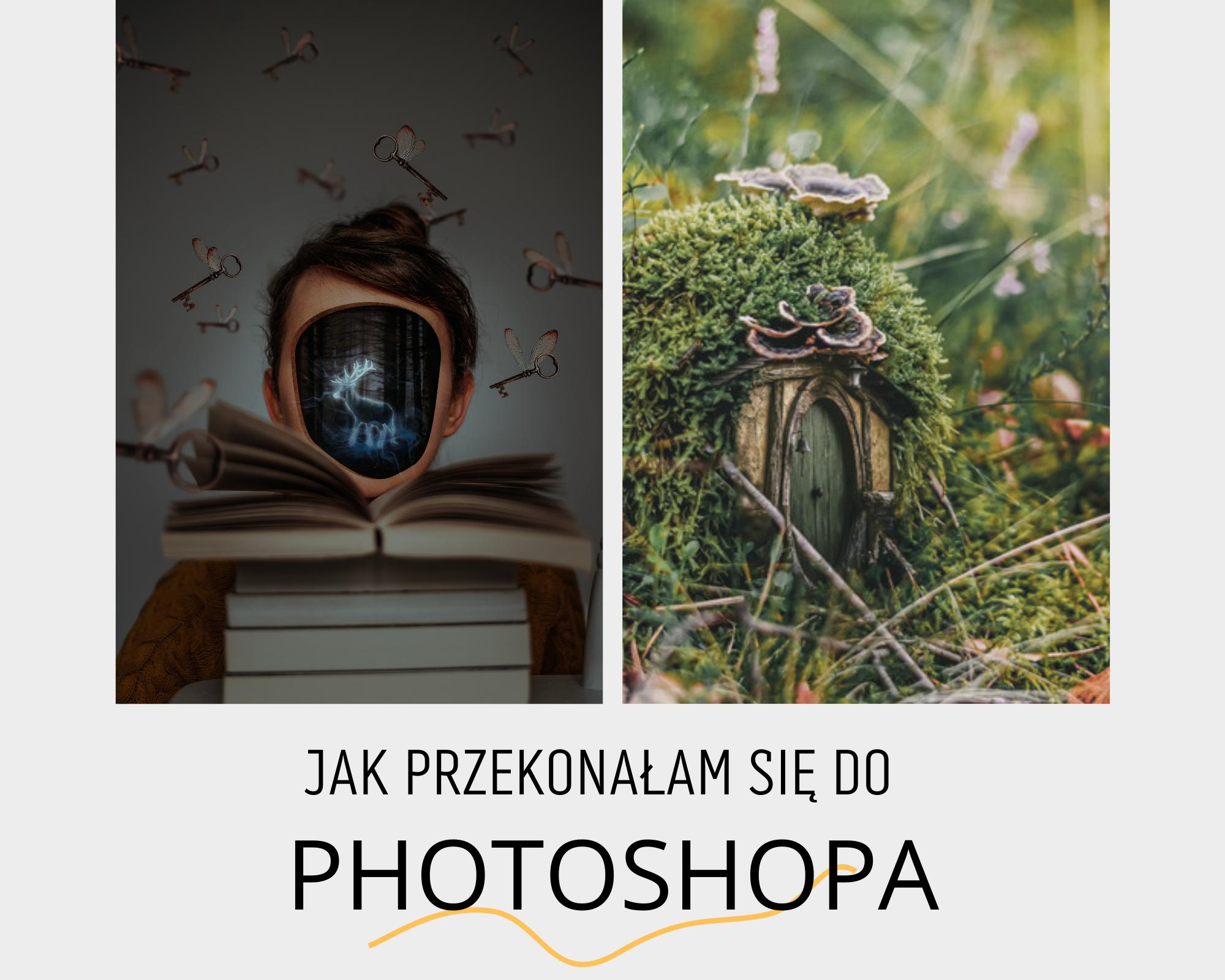 Jak zacząć obrabiać zdjęcia w Photoshopie
